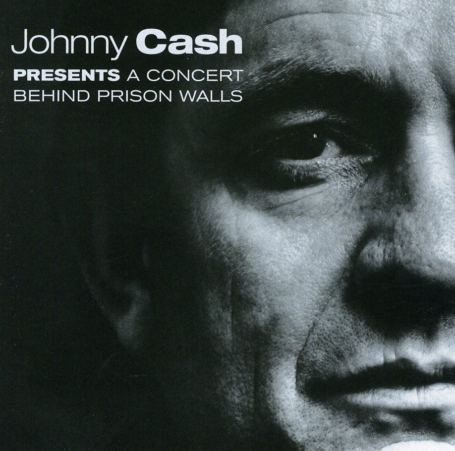 Johnny Cash - Johnny Cash Presents A Concert Behind Prison Walls