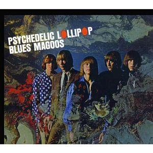BLUES MAGOOS - Psychedelic Lollipop - CD